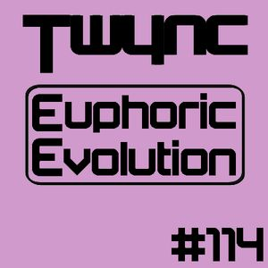 Twync presents Euphoric Evolution 114