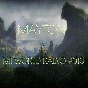 MAYTON - MT WORLD RADIO #010