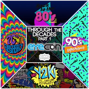 Through The Decades Part 1 - Eyecon - Eyecon Entertainment