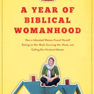 Rachel Held Evans | A Year of Biblical Womanhood