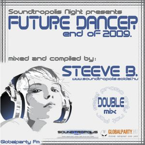 STEEVE B.-Future Dancer_end of 2009 (part1.)