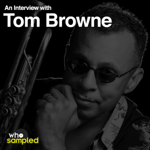 Tom Browne interviewed for WhoSampled