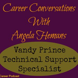 Technical Support Specialist - Interview with Vandy Prince