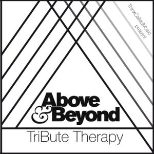 Above & Beyond - TriBute Volume 2 (Mixed by ThinxCalledMusic)
