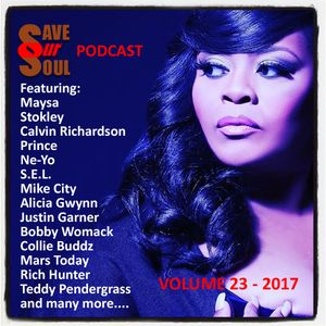 SaveOurSoul Podcast Volume 23 - 2017