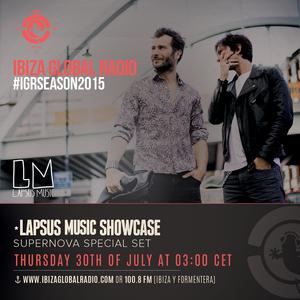 Lapsus Music Showcase on Ibiza Global Radio #01 - Guest Mix SUPERNOVA