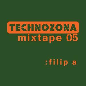 TECHNOZONA mixtape 05 by Filip A