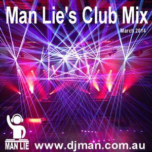 Man Lie Club Mix 0314