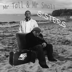 Mr Tall & Mr Small sisters