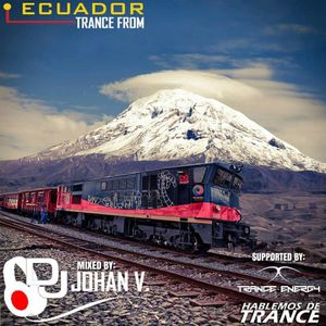TRANCE FROM ECUADOR 045 2017-08-16 BY JOHAN V.
