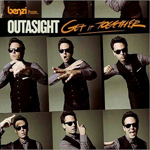 DJ Benzi Presents Outasight - Get It Together