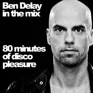 Ben Delay in the mix - 80 minutes of disco pleasure