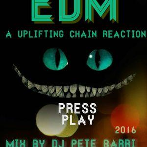 DJ PETE BARRI -  ( UPLIFTING CHAIN REACTION - MIX  )  2016