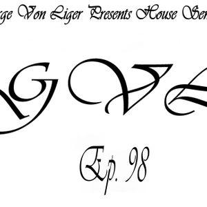 George Von Liger Presents House Sensations Ep. 98
