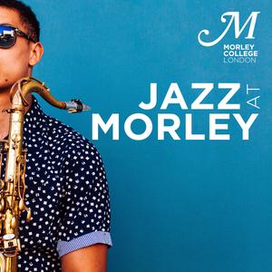 Jazz At Morley - Episode 1