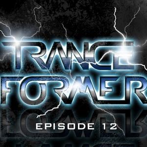 TranceFormer Ep.12