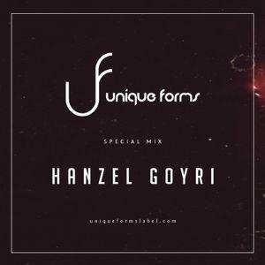 Hanzel Goyri Guest Mix @ Unique Forms