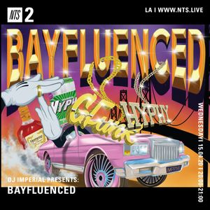 DJ Imperial: BAYFLUENCED - 15th April 2020