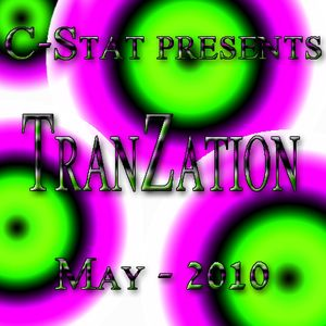 TranZation - May 2010 (Mixed By C-Stat
