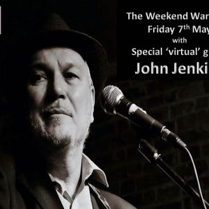 The Weekend Warm Up 07 05 2021 with special 'virtual' guest John Jenkins on Beat Route Radio.