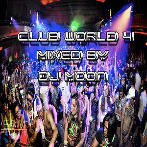 DJ Moon - Clubworld 4