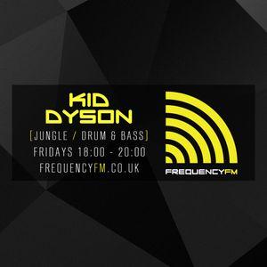 Kid Dyson - Frequency FM -  25th March 2016