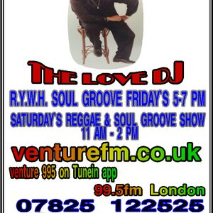 16 07 16 THE REGGAE & SOUL GROOVE SHOW