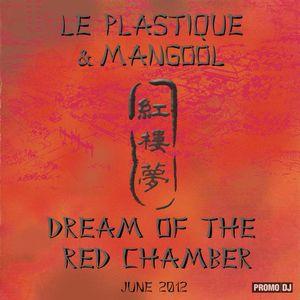Le Plastique & Mangool - Dream of the Red Chamber - 红楼梦