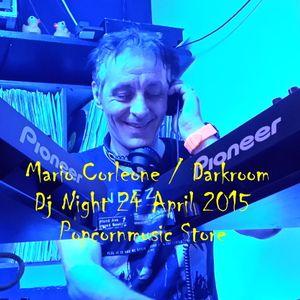 Mario Corleone @ Darkroom Dj Night Popcornmusic Store 24 April 2015