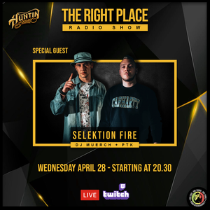 The right place Pt.19 - S.12 /special guest : SELEKTION FIRE