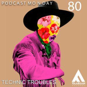 Podcast Monday 0080 - Technic Troubles ( 3titsCrew)