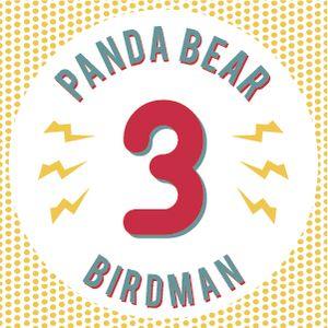 Episode 03 - Birdman, Panda Bear et les suites qu'on attendait pas...