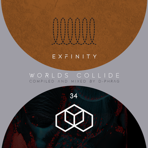 d-phrag - Exfinity 34: Worlds Collide (Part 1)