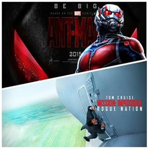 #7 - ANT-MAN and MISSION: IMPOSSIBLE 5