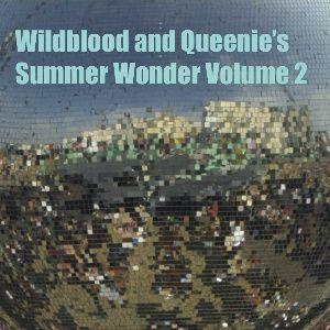 Wildblood + Queenie's Summer Wonder Vol. 2