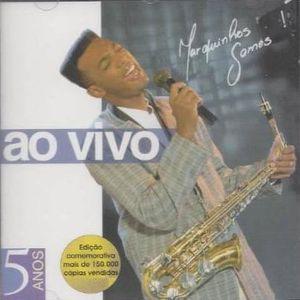 Marquinhos Gomes  - Ao Vivo (5 Anos) 2004