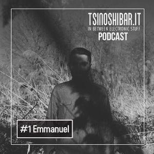 Tsinoshi Podcast #1: EMMANUEL (100% Pure / Monique Musique / ARTS - Italy)