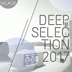 Deep Selection 2017 with VLADE