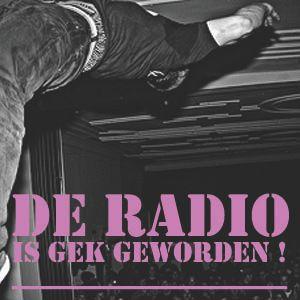 De Radio Is Gek Geworden 17 september 2012