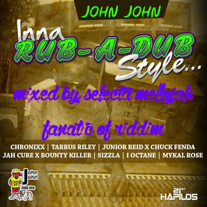 Inna Rub A Dub Style Riddim (john john 2016) Mixed By SELECTA MELLOJAH FANATIC OF RIDDIM