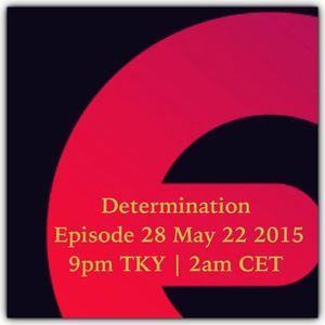 Determination | Episode 28 | May 22 2015