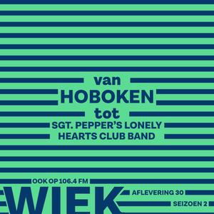 Aflevering 30 - Van HOBOKEN tot SGT. PEPPER'S LONELY HEARTS CLUB BAND