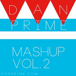 DAN PRIME - I CREATED MASHUP
