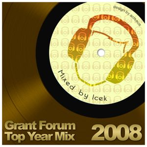Grant Forum Mix The Best Of 2008 by Icek