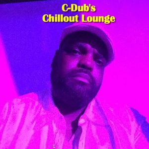 C-Dub's Chillout Lounge 2 & 3