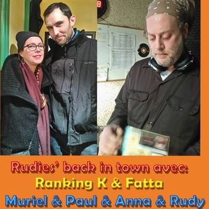 Rudies' back in town du 24/01/2016 - Radio Libertaire 89.4 FM avec Ranking K & Fatta