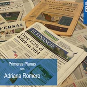 Las #PrimerasPlanas con Andriana Romero  07 de noviembre