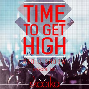 Time To Get High Radio Shòów ›002