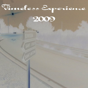 """Timeless Experience 2009"""