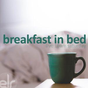 Breakfast in Bed 25th July